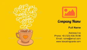 All You Need is Coffee Business Card Template